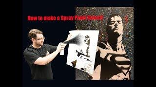 How to make a Spray Paint Stencil