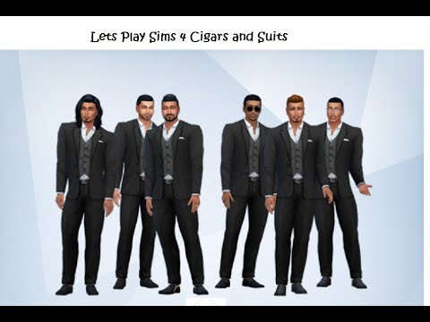 Let's Play Sims 4 Cigars & Suits (introduction to the Kings)