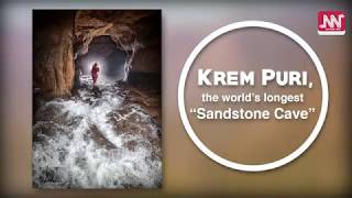 "Krem Puri, the world's longest ""fairy cave"""