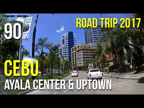 Road Trip #90 - Cebu: Ayala Center and Uptown Cebu City