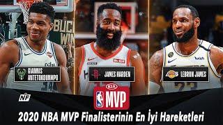 2020 NBA MVP Finalisterinin En İyi Hareketleri | LeBron Harden Giannis