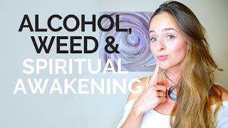 Alcohol, Marijuana and Spirituality | Does Cannabis & Drinking Support Spiritual Awakening?