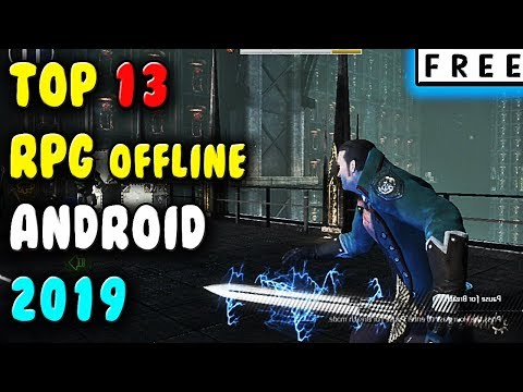 Best OFFLINE RPG Games For Android 2019 ( FREE )