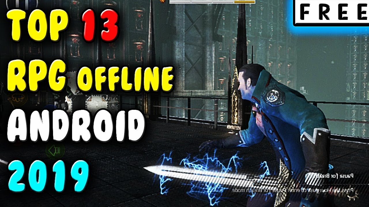 Best OFFLINE RPG Games For Android 2019 ( FREE )  #Smartphone #Android