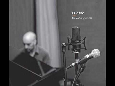 Marco Sanguinetti - El otro - Sapos encajonados