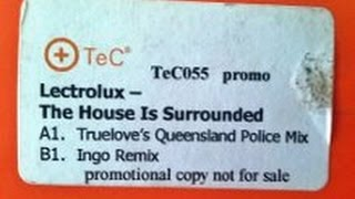 Lectrolux - The House Is Surrounded (UK Hard House) 2000
