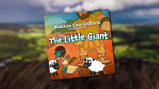 """Kathie Lee Gifford: The Story Behind """"The Little Giant"""" (Short Version)"""