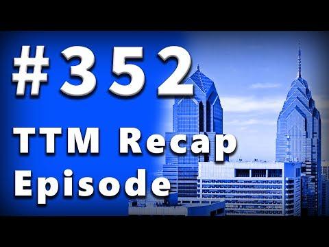 TTM Recap Episode 352 - Late 90