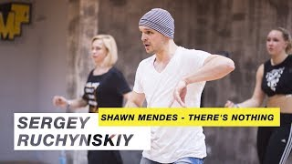 Shawn Mendes - There's Nothing   Choreography by Sergey Ruchynskiy   D.Side Dance Studio