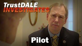 Pilot - Ep.1 TrustDALE Investigates