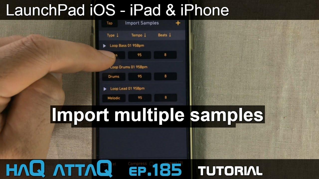 LaunchPad iOS │ Sample folder import on iPad and iPhone - haQ attaQ 185