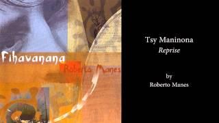 Tsy Maninona - Reprise - by Roberto Manes