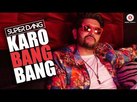 Karo Bang Bang - Official Music Video | Super Dang
