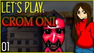 Let's Play!: Crom Oni (Part 1)