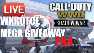 CALL OF DUTY WW 2 - WKRÓTCE GIVEAWAY PS4 - Na żywo