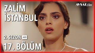 Zalim İstanbul 17. Bölüm (Tek Parça)