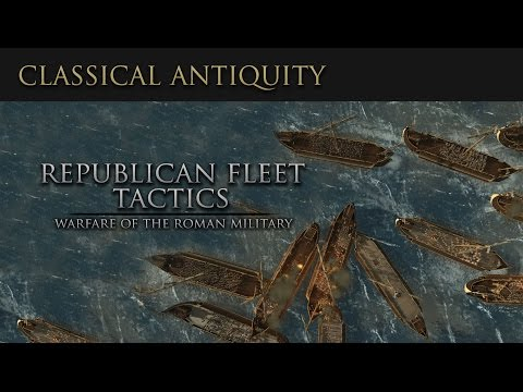 Warfare of Classical Antiquity: Republican Fleet Tactics  (Roman Navy)