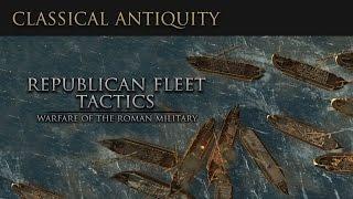 Warfare of Classical Antiquity: Republican Fleet Tactics  (Roman Navy)