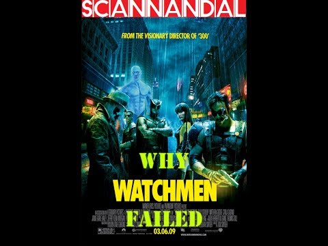 Why The Watchmen Film Failed