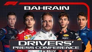 2019 Bahrain Grand Prix: Pre-Race Press Conference