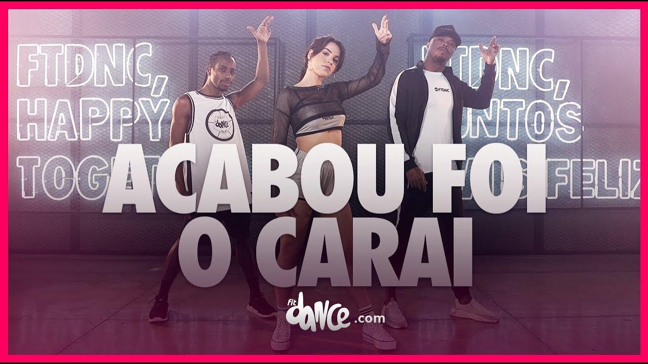 Download Acabou Foi O Carai - Léo Santana | FitDance (Coreografia) | Dance Video