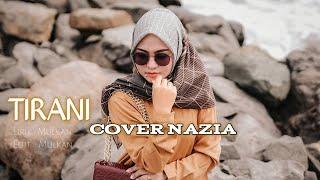 Download Lesti - Tirani Cover Nazia Marwiana Lagu Dangdut Lesti Terbaru Viral