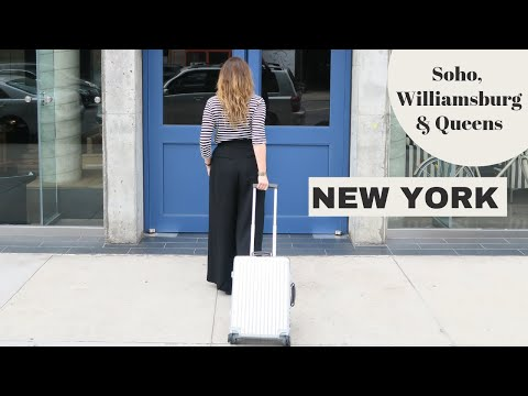 New York City Guide #part 3: SOHO, Queens & Williamsburg // Your Little Black Book