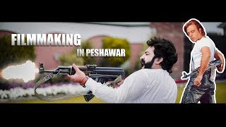 Filmmaking In Peshawar By Our Vines & Rakx Production 2019 New