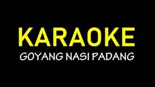 Download Goyang Nasi Padang Karaoke