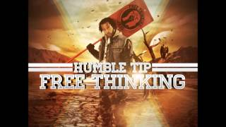 Humble Tip featuring C.J King - Million Bucks - Free Thinking Album
