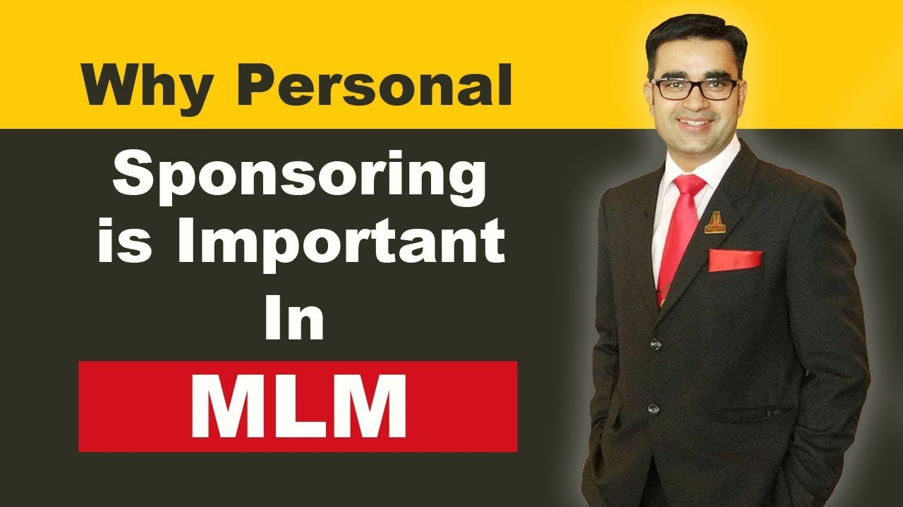9 Benefits of Personal Sponsoring In Network Marketing In English l Deepak Bajaj