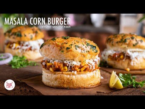 Masala Corn Burger | Desi Burger Recipe | मसाला कॉर्न बर्गर | Chef Sanjyot Keer