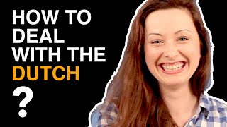 The Dutch culture (shock)... How to deal with the Dutch? thumbnail