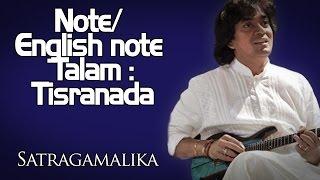 Note/ English note / Talam : Tisranada |  U Shrinivas (Album: Satragamalika )
