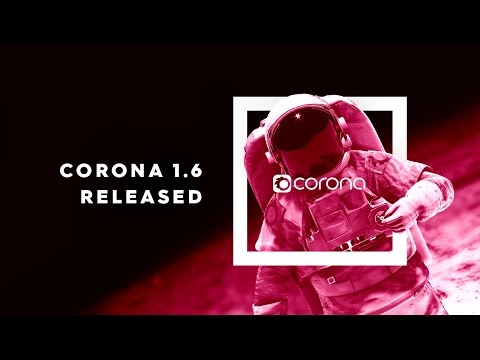 Corona Renderer 1.6 - New Features and Improvements