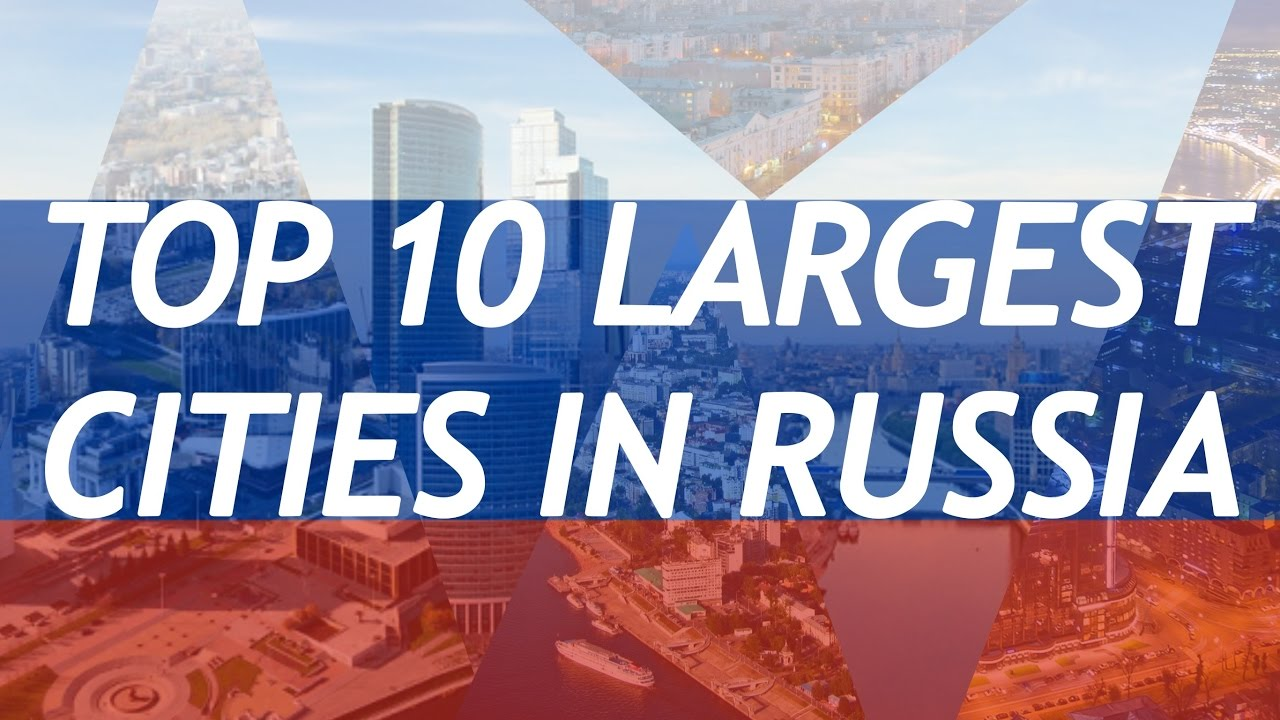 Ten largest cities of Russia 26