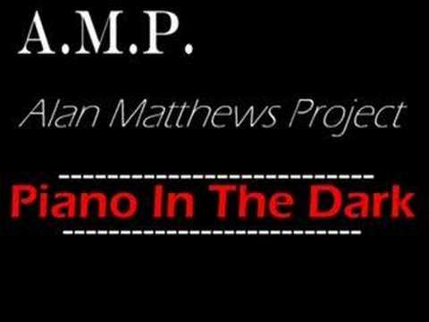 Piano In The Dark - A.M.P. (Brenda Russell Cover Version)