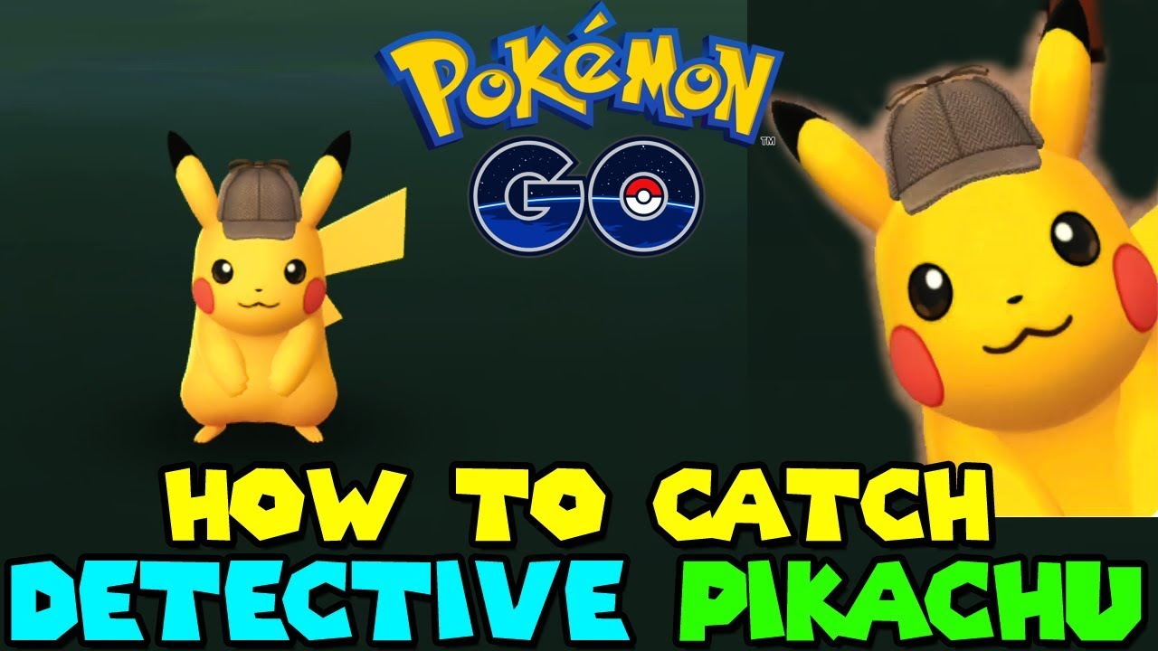How To Catch Detective Hat Pikachu In Pokemon Go Youtube