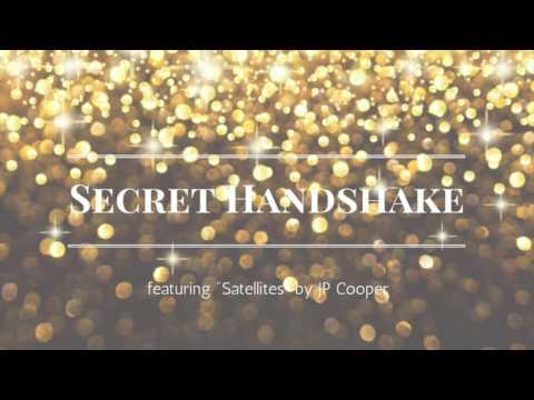 """Secret Handshake- Spoken Word feat. JP Cooper """"Satellites"""""""