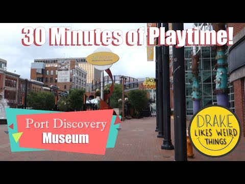 Playtime: Port Discovery Children's Museum