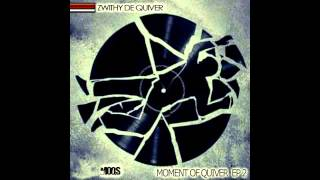 ZwithyDeQuiver - Abstractions  ( MOQS AfroSoul  Mix) Sample