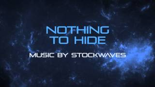 Nothing To Hide - Royalty Free Vocal Indie Pop Music by Stockwaves