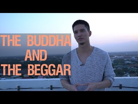 The Buddha And The Beggar - ชายขอทาน