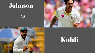 Virat Kohli vs Mitchell Johnson