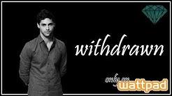withdrawn (Wattpad Trailer Deutsch/German)