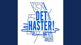 Det Haster!