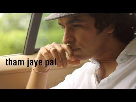 Ajay Singha - Tham Jaye Pal (Pahadi Take) New Full Video