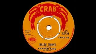 Cannon King ‎– Mellow Trumpet