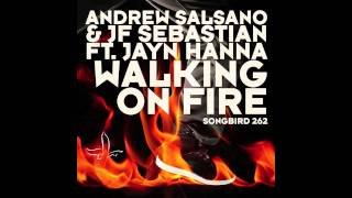 "Amdrew Salsano & JF sebastian ft Jayn Hanna ""Walking on Fire"" ( Dr. Kucho! rmx)"