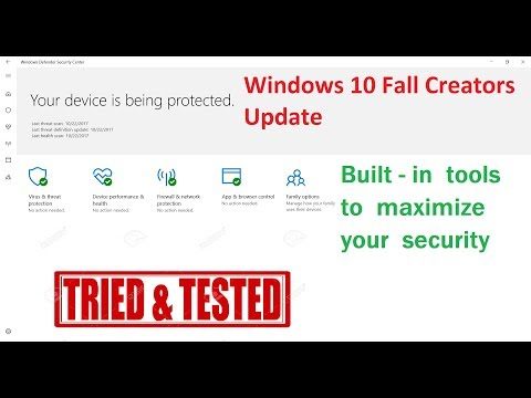 Windows 10 Fall Creators Update - Built-in tools for comprehensive security